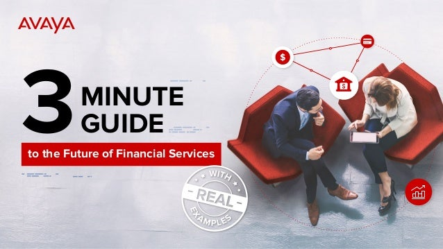 3MINUTE GUIDE to the Future of Financial Services