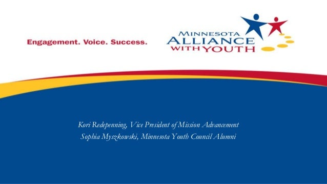 Kori Redepenning, Vice President of Mission Advancement Sophia Myszkowski, Minnesota Youth Council Alumni