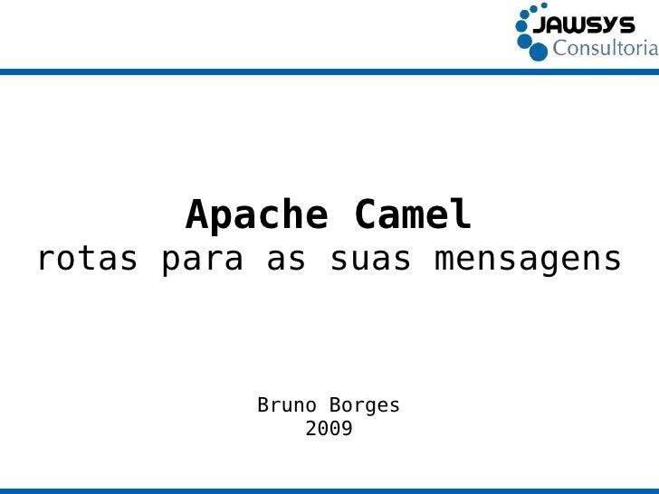 Apache Camel: rotas para as suas mensagens