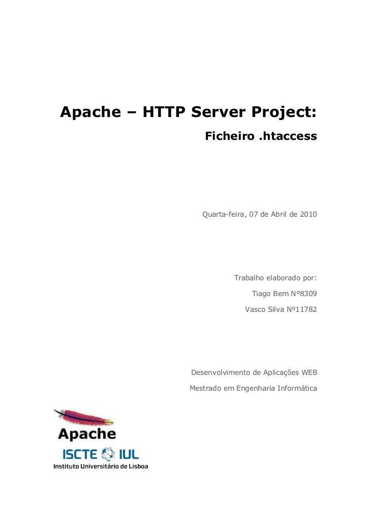 Apache – HTTP Server Project:                  Ficheiro .htaccess                 Quarta-feira, 07 de Abril de 2010       ...