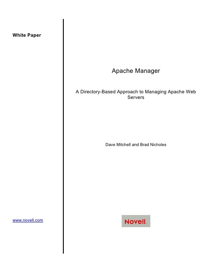 White Paper                                     Apache Manager                    A Directory-Based Approach to Managing A...