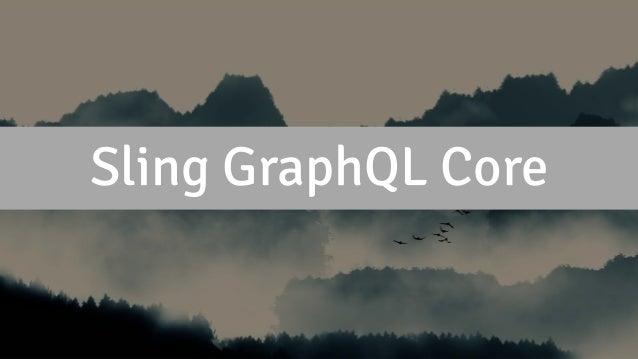 Sling GraphQL Core