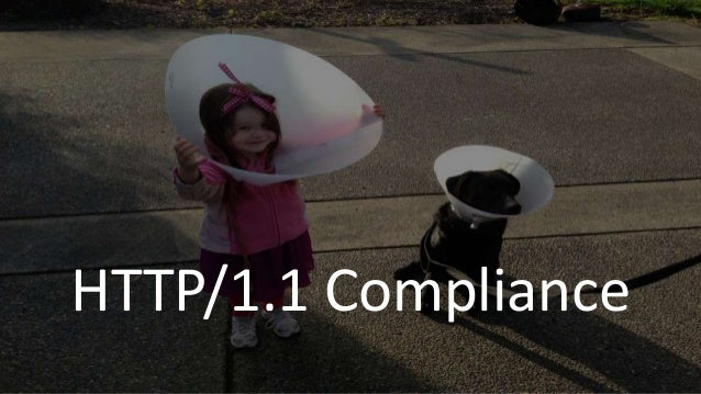 HTTP/1.1 Compliance