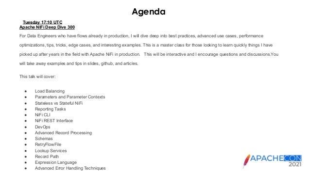 ApacheCon 2021 - Apache NiFi Deep Dive 300 Slide 2