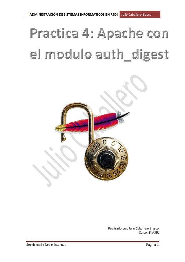 [ADMINISTRACIÓN DE SISTEMAS INFORMATICOS EN RED] Julio Caballero Blasco                                               Real...