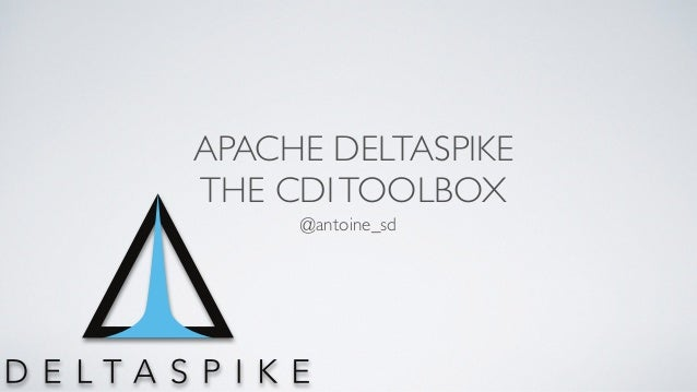APACHE DELTASPIKE THE CDITOOLBOX @antoine_sd