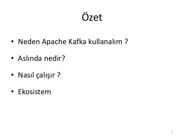 Apache Kafka - Yüksek Performanslı Dağıtık Mesajlaşma Sistemi - Türkçe Slide 2