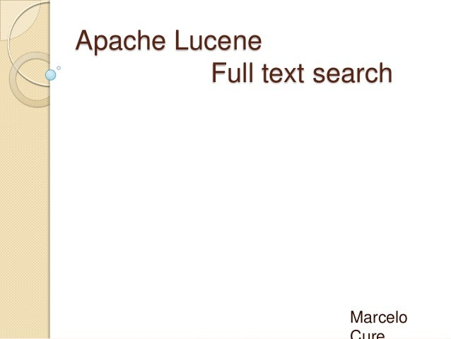 Apache Lucene Full text search Marcelo