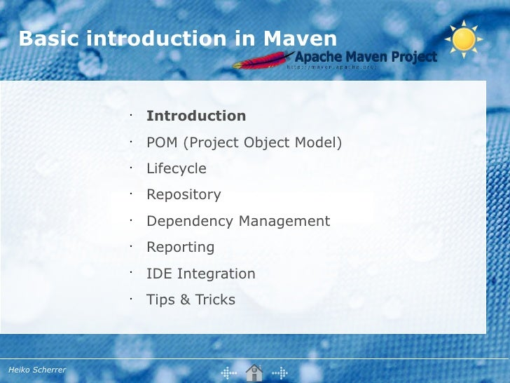 Basic introduction in Maven                 •                     Introduction                 •                     POM (...