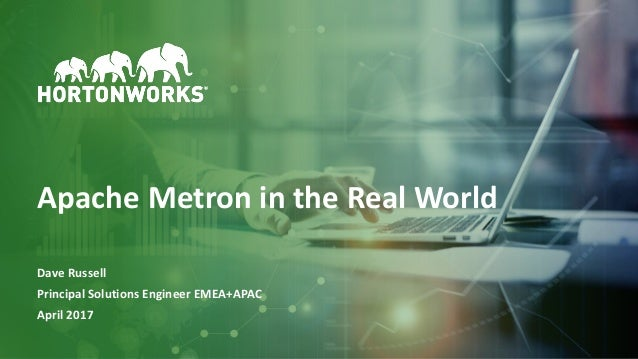 apache metron in the real world