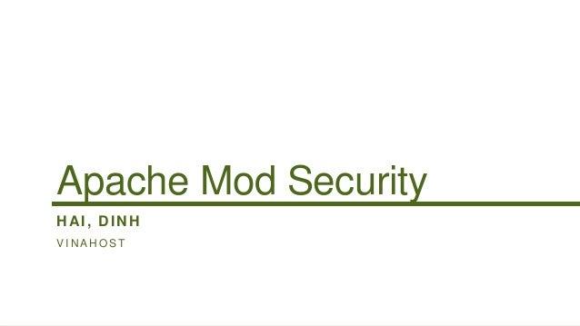 Apache Mod SecurityHAI, DINHVINAHOST
