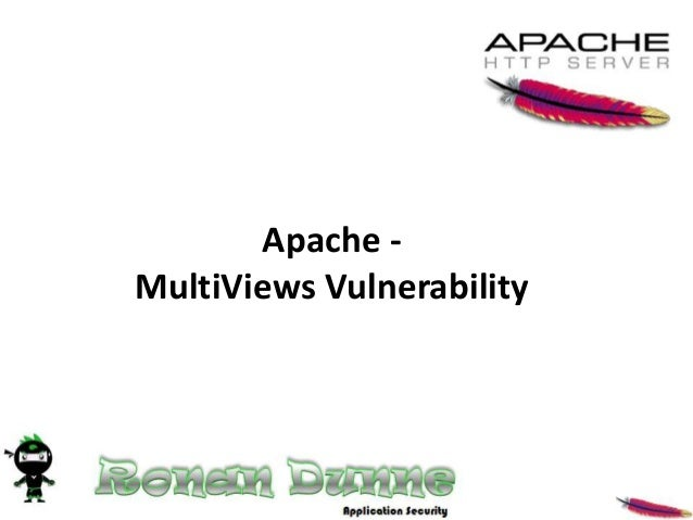 Apache -MultiViews Vulnerability
