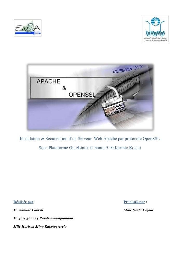 Installation & Sécurisation d'un Serveur  Web Apache par protocole OpenSSL<br />Sous Plateforme Gnu/Linux (Ubuntu 9.10 Kar...