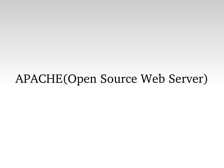 APACHE(Open Source Web Server)