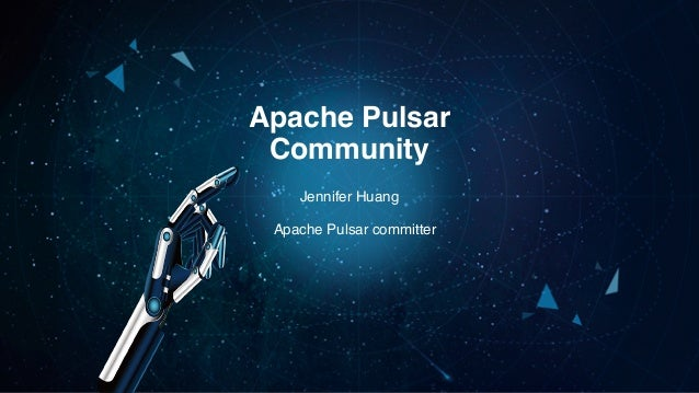 Jennifer Huang Apache Pulsar Community Apache Pulsar committer