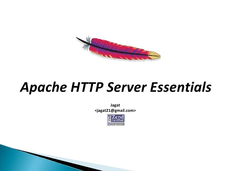 Apache HTTP Server Essentials                    Jagat            <jagat21@gmail.com>