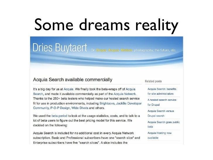 Some dreams reality