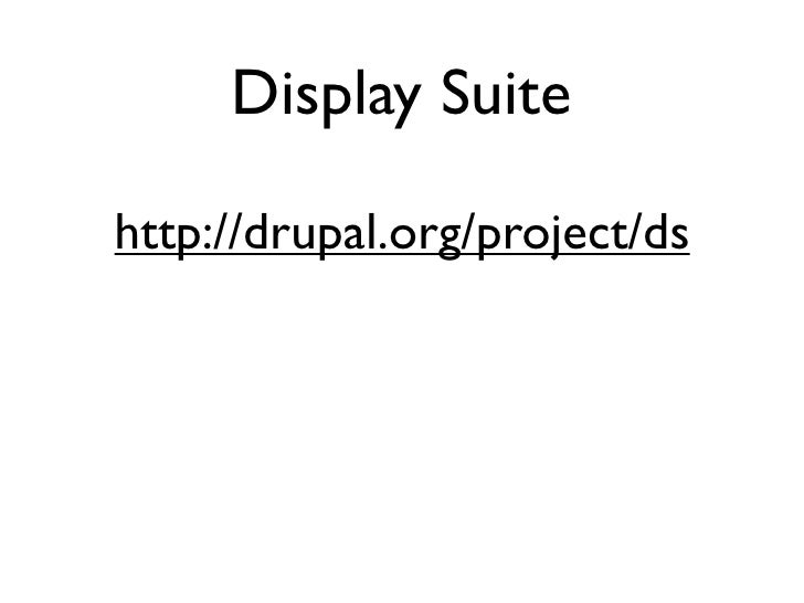 Display Suite  http://drupal.org/project/ds