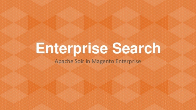 Enterprise Search Apache Solr in Magento Enterprise