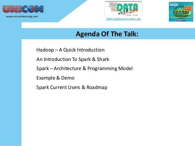 Lightening Fast Big Data Analytics using Apache Spark Slide 2