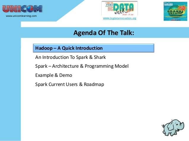 Lightening Fast Big Data Analytics using Apache Spark Slide 3