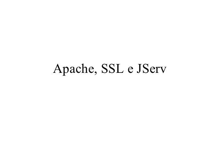 Apache, SSL e JServ