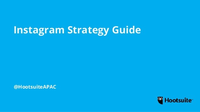 Instagram Strategy Guide with Hootsuite