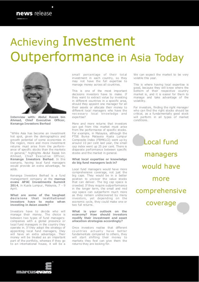 Achieving Investment Outperformance in Asia Today Interview with: Abdul Razak bin Ahmad, Chief Executive Officer, Kenanga ...