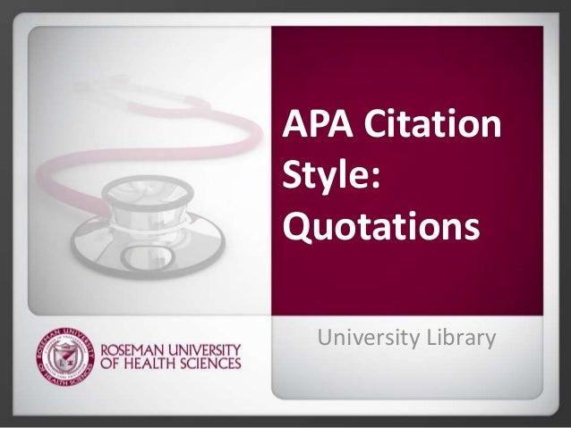APA Citation Style: Quotations University Library