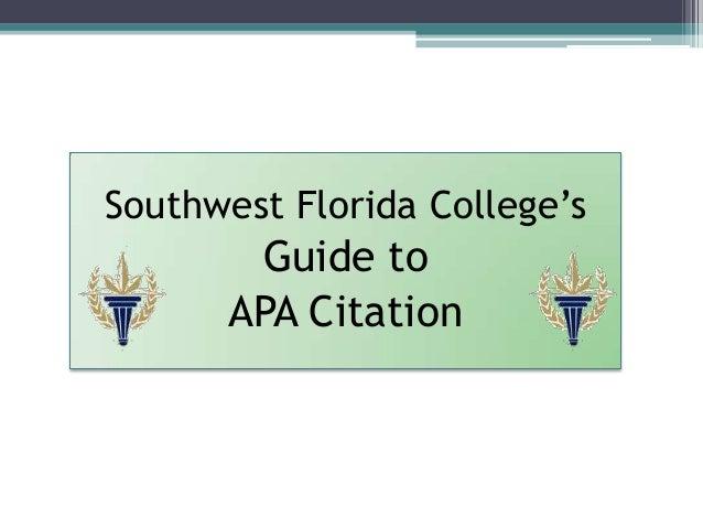 Southwest Florida College's       Guide to      APA Citation