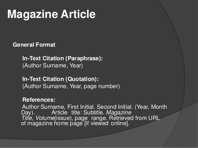 apa style magazine Citing magazines in apa (american psychological association) style is a critical  procedure within the paper writing process bibme's guide makes it simple.