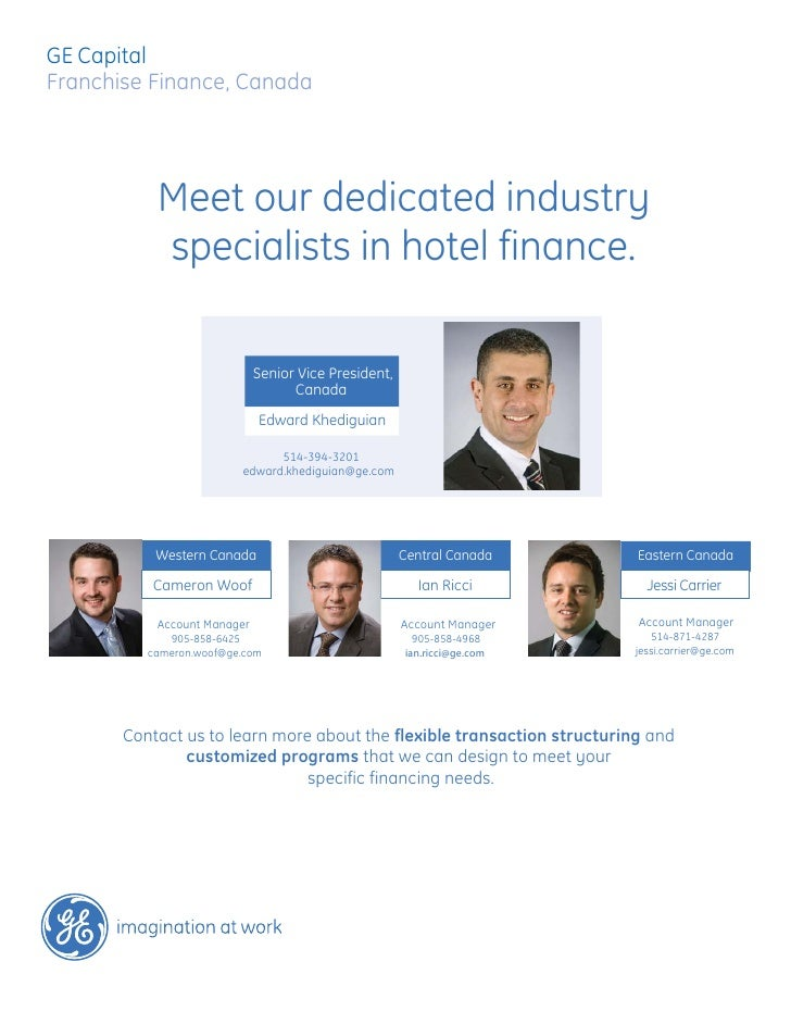 GE CapitalFranchise Finance, Canada           Meet our dedicated industry           specialists in hotel finance.         ...