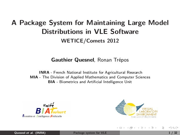 A Package System for Maintaining Large Model        Distributions in VLE Software                           WETICE/Comets ...