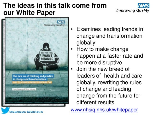 Transformational change: it's time to rewrite the rules of change in health and care Slide 3