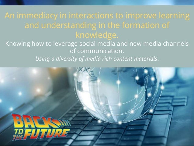 APPROACHES TO CONNECTED LEARNING Back to the new future!