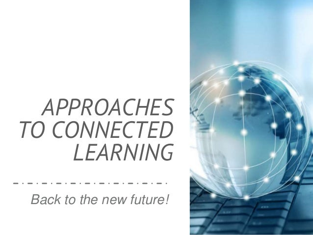 Three key contexts for connected learning Personal Profession Education