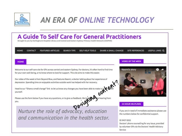 AN ERA OF ONLINE TECHNOLOGY What I look for in all areas of primary and community care:- ● Communication and support ● Soc...