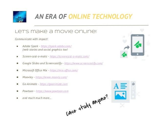AN ERA OF ONLINE TECHNOLOGY