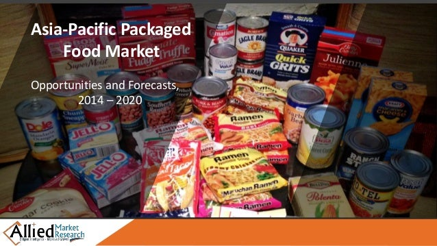 Asia-Pacific Packaged Food Market Opportunities and Forecasts, 2014 – 2020