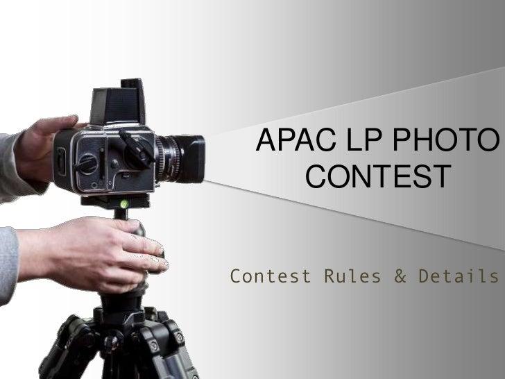 APAC LP PHOTO    CONTESTContest Rules & Details