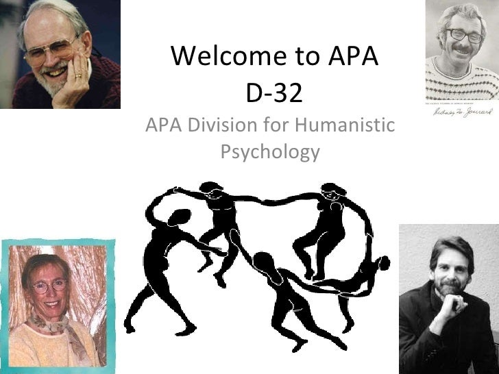 Welcome to APA D-32 APA Division for Humanistic Psychology