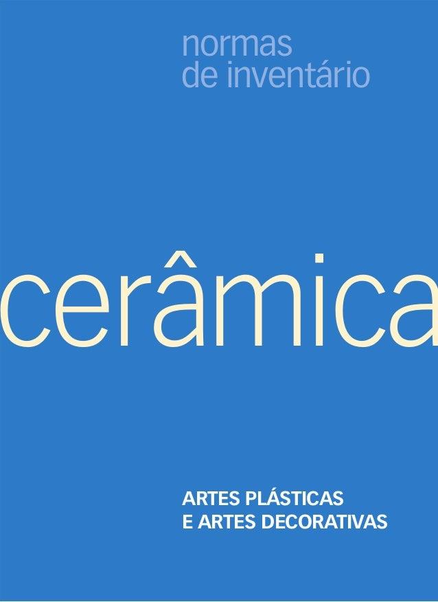 normas de inventário ARTES PLÁSTICAS E ARTES DECORATIVAS cerâmica