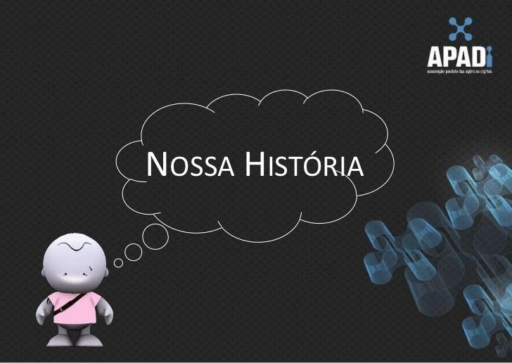 Nossa História<br />