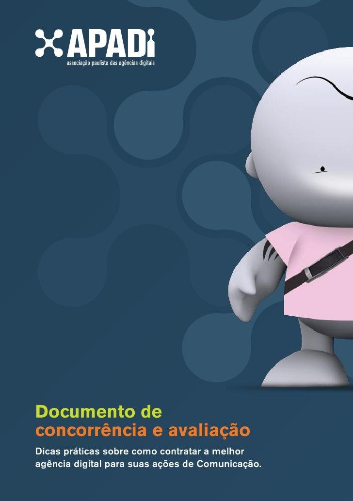 Documento de concorrência e avaliação Dicas práticas sobre como contratar a melhor agência digital para suas ações de Comu...