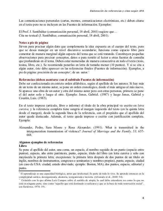 Elaboración de referencias y citas según APALas comunicaciones personales (cartas, memos, comunicaciones electrónicas, etc...