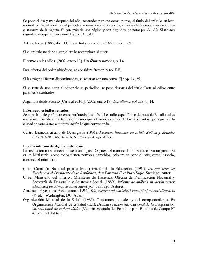 Elaboración de referencias y citas según APASe pone el día y mes después del año, separados por una coma, punto, el título...