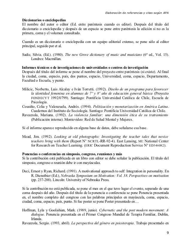 Elaboración de referencias y citas según APADiccionarios o enciclopediasEl nombre del autor o editor (Ed. entre paréntesis...