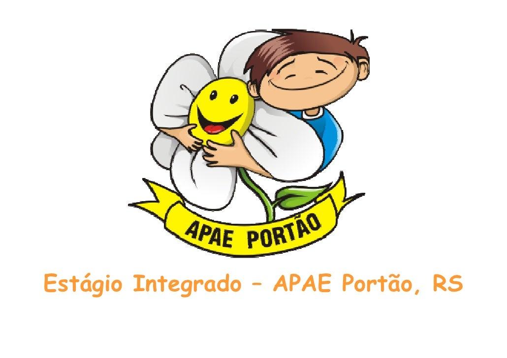 Estágio Integrado – APAE Portão, RS