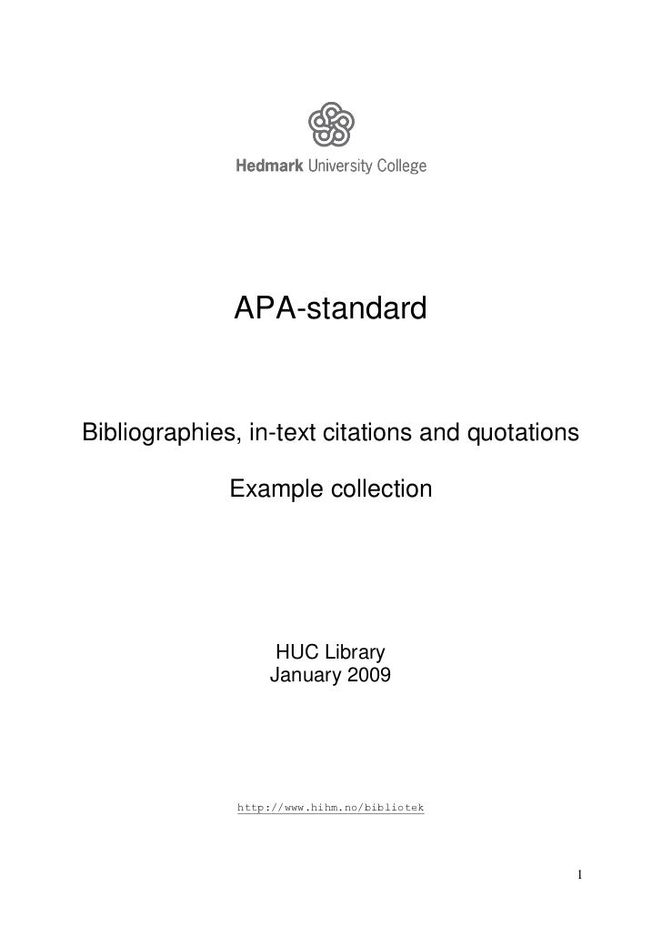 APA-standardBibliographies, in-text citations and quotations              Example collection                   HUC Library...