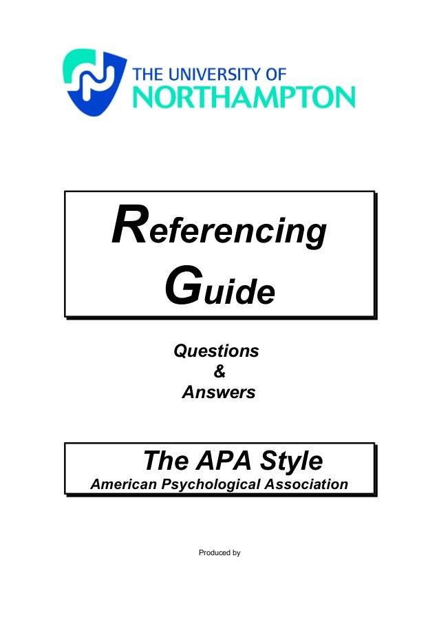 Referencing    Guide          Questions              &           Answers      The APA StyleAmerican Psychological Associat...